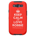 [Crown] keep calm and love robbie  Samsung Galaxy S3 Cases