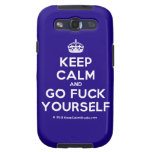 [Crown] keep calm and go fuck yourself  Samsung Galaxy S3 Cases