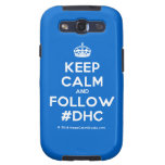 [Crown] keep calm and follow #dhc  Samsung Galaxy S3 Cases