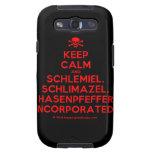 [Skull crossed bones] keep calm and schlemiel, schlimazel, hasenpfeffer incorporated!  Samsung Galaxy S3 Cases