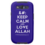 [No Crown] keep calm and love allah  Samsung Galaxy S3 Cases