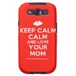 [Two hearts] keep calm calm and love your mom  Samsung Galaxy S3 Cases