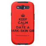 [Crown] keep calm and date a dark-skin girl  Samsung Galaxy S3 Cases