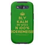 [Crown] bly kalm en wees n 100% boeremeisie  Samsung Galaxy S3 Cases