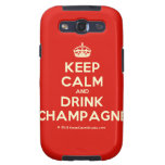 [Crown] keep calm and drink champagne  Samsung Galaxy S3 Cases