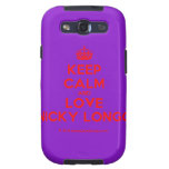 [Crown] keep calm and love nicky longo  Samsung Galaxy S3 Cases