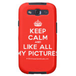 [Crown] keep calm and like all my pictures  Samsung Galaxy S3 Cases