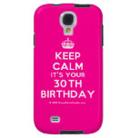 [Crown] keep calm it's your 30th birthday  Samsung Galaxy S4 Cases