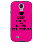[Cup] keep calm and drink hot cocoa  Samsung Galaxy S4 Cases