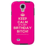 [Crown] keep calm it's my birthday bitch!  Samsung Galaxy S4 Cases