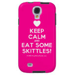 [Love heart] keep calm and eat some skittles!  Samsung Galaxy S4 Cases