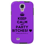 [Crown] keep calm and party bitches! [Love heart]  Samsung Galaxy S4 Cases