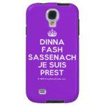 [Crown] dinna fash sassenach je suis prest  Samsung Galaxy S4 Cases