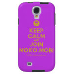 [Smile] keep calm and join moko.mobi  Samsung Galaxy S4 Cases