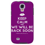 [Two hearts] keep calm and we will be back soon  Samsung Galaxy S4 Cases