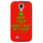 [Cutlery and plate] keep calm and don't eat my face  Samsung Galaxy S4 Cases