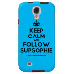 [Crown] keep calm and follow supsophie  Samsung Galaxy S4 Cases