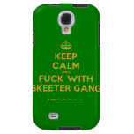 [Crown] keep calm and fuck with skeeter gang  Samsung Galaxy S4 Cases