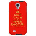 [Crown] keep calm and make racituri  Samsung Galaxy S4 Cases