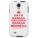 [Crown] saya bangga menggunakan bahasa indonesia  Samsung Galaxy S4 Cases