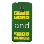 KEEP CALM and PLAY GAMES  Samsung Galaxy S5 Cases