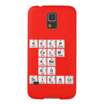 KEEP CALM AND DO SCIENCE  Samsung Galaxy S5 Cases