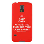 [Crown] keep calm and where the fuck did you come from?!  Samsung Galaxy S5 Cases