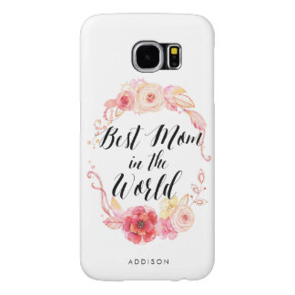 Samsung Galaxy S6 Cases Best Mom In The World
