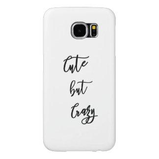 Samsung S6 Galaxy, Cute drank Crazy quote Samsung Galaxy S6 Case