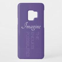 Samsung S9 Case - Imagine All The Possibilities