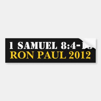 Samuel 8:4-18 Ron Paul Car Bumper Sticker