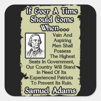 Samuel Adams: Experienced Patriots Square Sticker
