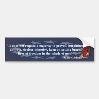 Samuel Adams Quote on Brush Fires of Freedom Bumper Sticker