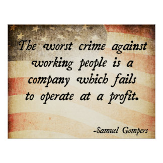 Samuel Gompers Quote Poster