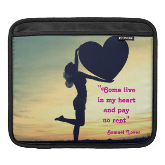 Samuel Lover quote heart love inspiration Sleeves For iPads