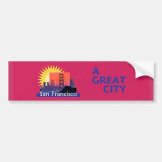 SAN FRANCISCO A Great City Bumper Sticker