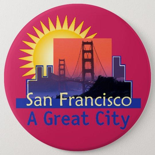 SAN FRANCISCO A Great City Button