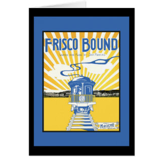 San Francisco Bound Card