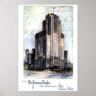 San Francisco California Sir Francis Drake Hotel Poster