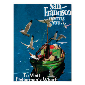 San Francisco, CaliforniaFisherman's Wharf Poster