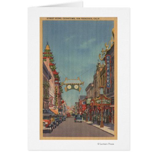 San Francisco, CAStreet Scene of Chinatown Greeting Cards