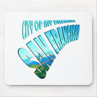 San Francisco City of Dreams Mouse Pad
