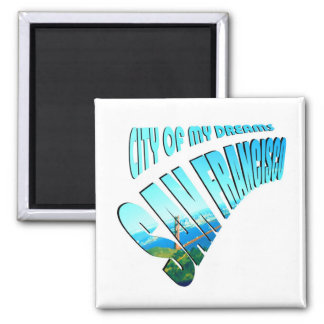San Francisco Dream City 2 Inch Square Magnet