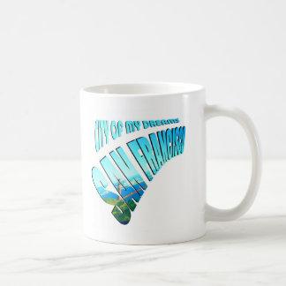 San Francisco Dream City Coffee Mug