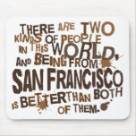 San Francisco (Funny) Gift Mouse Pad
