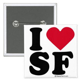 "SAN FRANCISCO - ""I LOVE SF"" ""I LOVE SAN FRANCISCO"" PINBACK BUTTON"