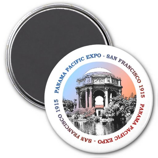 San Francisco Panama Pacific Expo 3 Inch Round Magnet