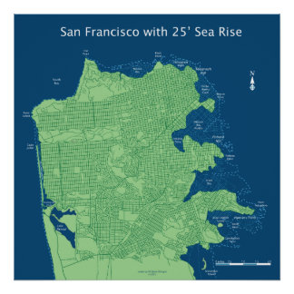 San Francisco Streets with 25ft Sea Level Rise Poster