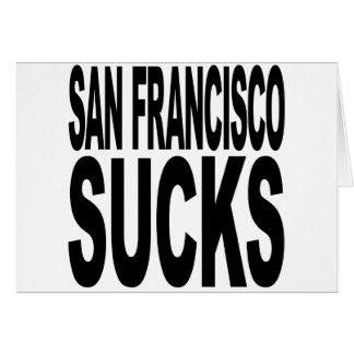 San Francisco Sucks Card
