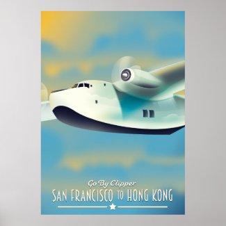 San Francisco to Hong Kong by clipper Poster